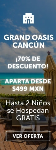 Oferta Grand Oasis Cancún