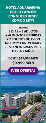 Vuelo y Hotel Aquamarina Beach Cancún Promoción