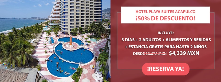 Hotel Playa Suites Acapulco Oferta