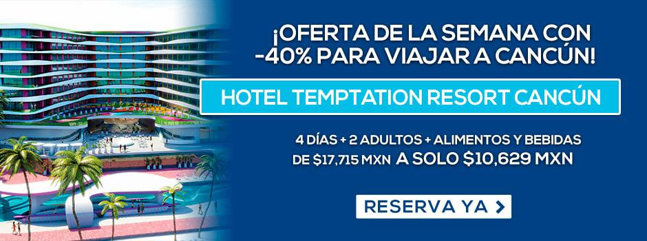 Hotel Temptation Resort Cancún Oferta MD