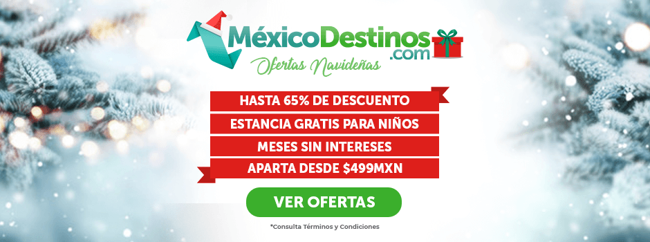 Ofertas de Navidad 2019 México Destinos