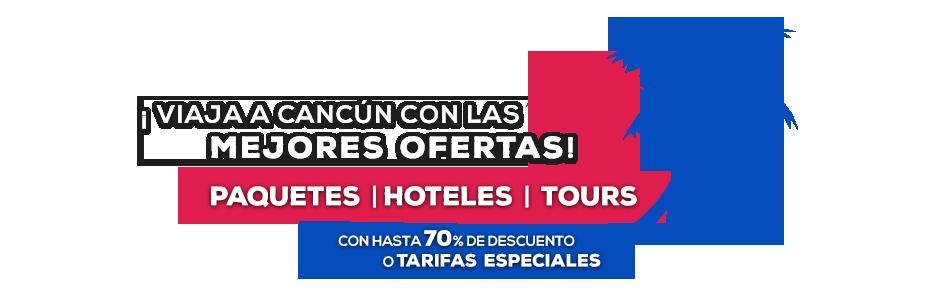 Promociones de Viajes a Cancún