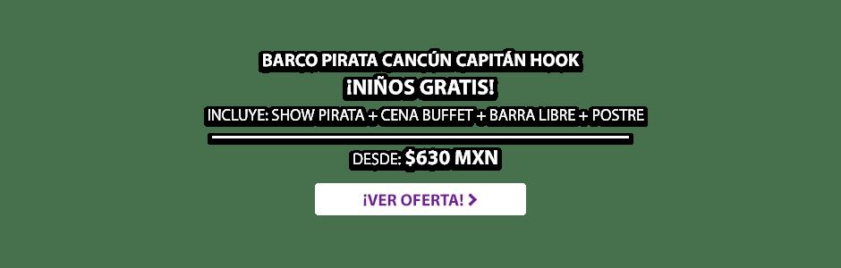 Barco Pirata Cancún Capitán Hook Oferta LD