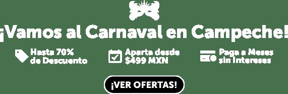 Carnaval en Campeche Ofertas LD
