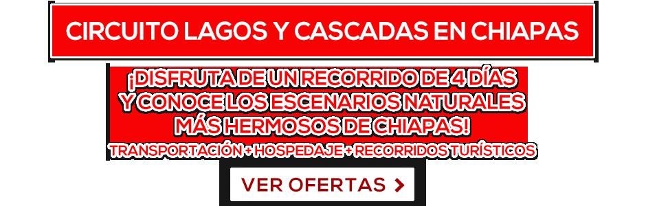 Circuito lagos y cascadas en Chiapas LD oferta