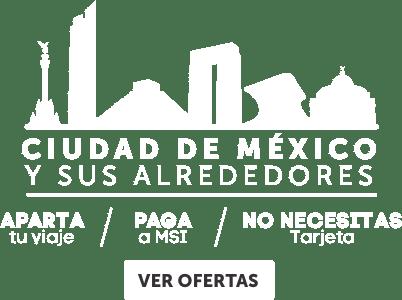 Escapadas en la Ciudad de México OFE