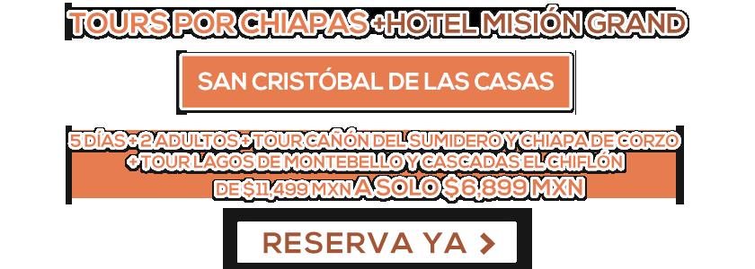 Hotel Misión Grand San Cristóbal de las Casas + Tour LD