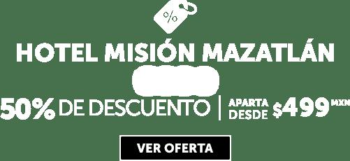 Hotel Misión Mazatlán Oferta MD