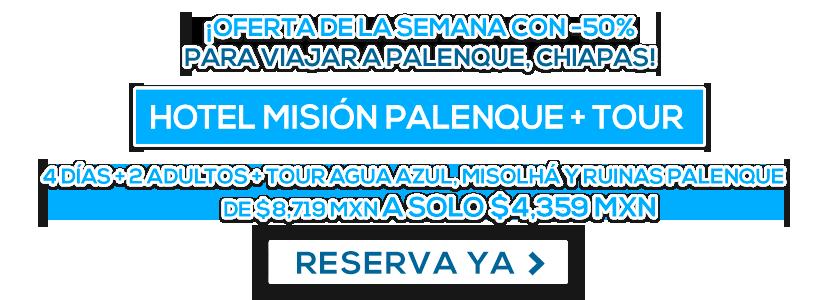 Hotel Misión Palenque y Tour LD