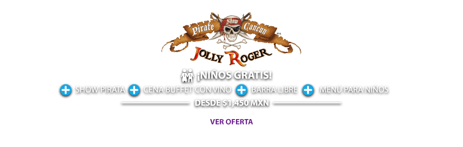 Oferta Show Pirata Cancún Jolly Roger MD
