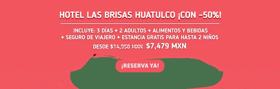 Hotel Las Brisas Huatulco Oferta MD
