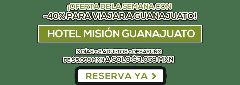 Hotel Misión Guanajuato Oferta MD