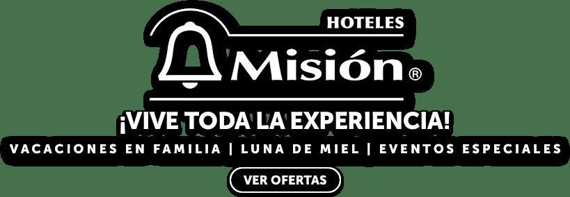 Ofertas Hoteles Misión LD
