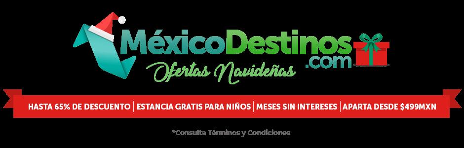 Ofertas Navideñas con México Destinos