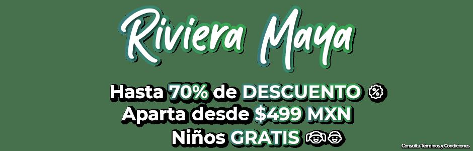 Ofertas de viajes Riviera Maya